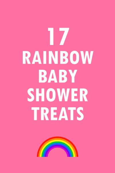 ainbow food ideas for a rainbow baby shower
