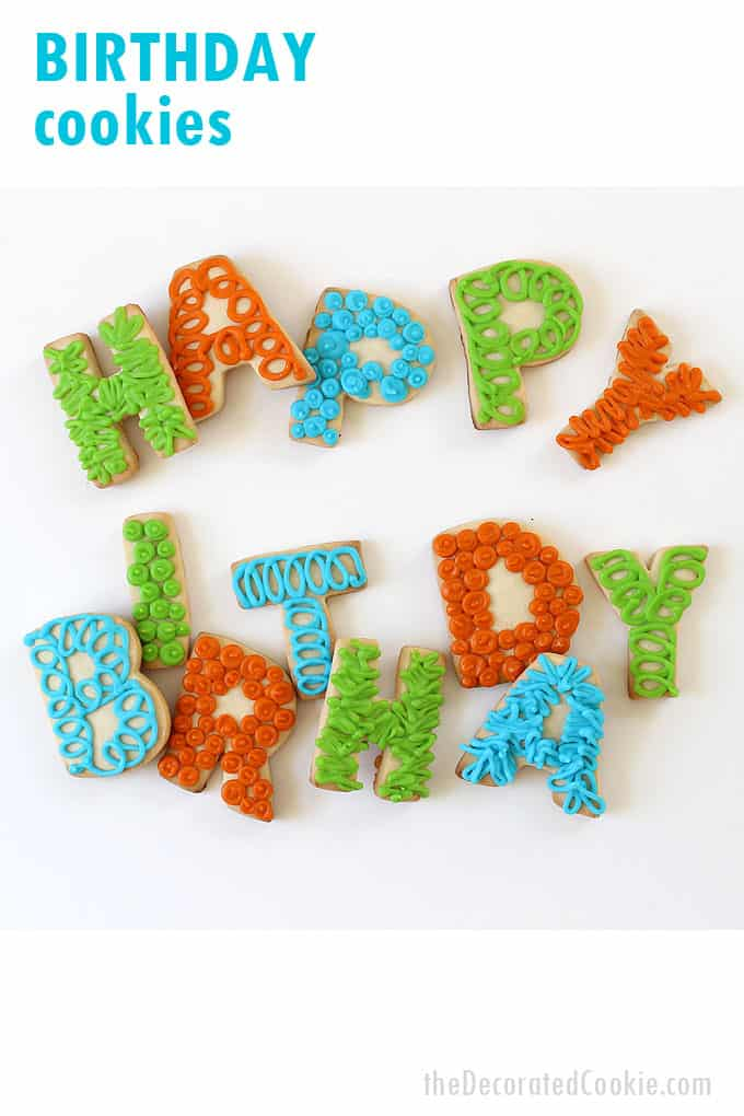 Happy Birthday Letter Cookies A Fun Birthday Gift Idea