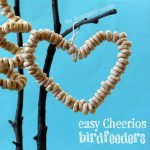 easy Cheerios birdfeeders