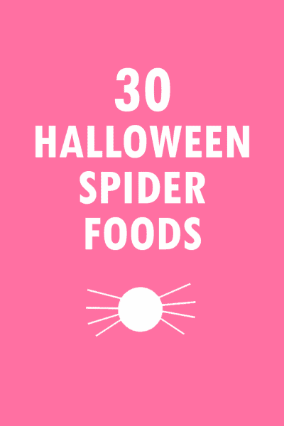 SPIDER FOOD IDEAS: a collection of spider-themed treats and crafts for Halloween. Fun food for Halloween and DIY Halloween decor ideas.