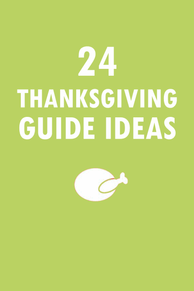 roundup of ideas for your THANKSGIVING day, everything is covered