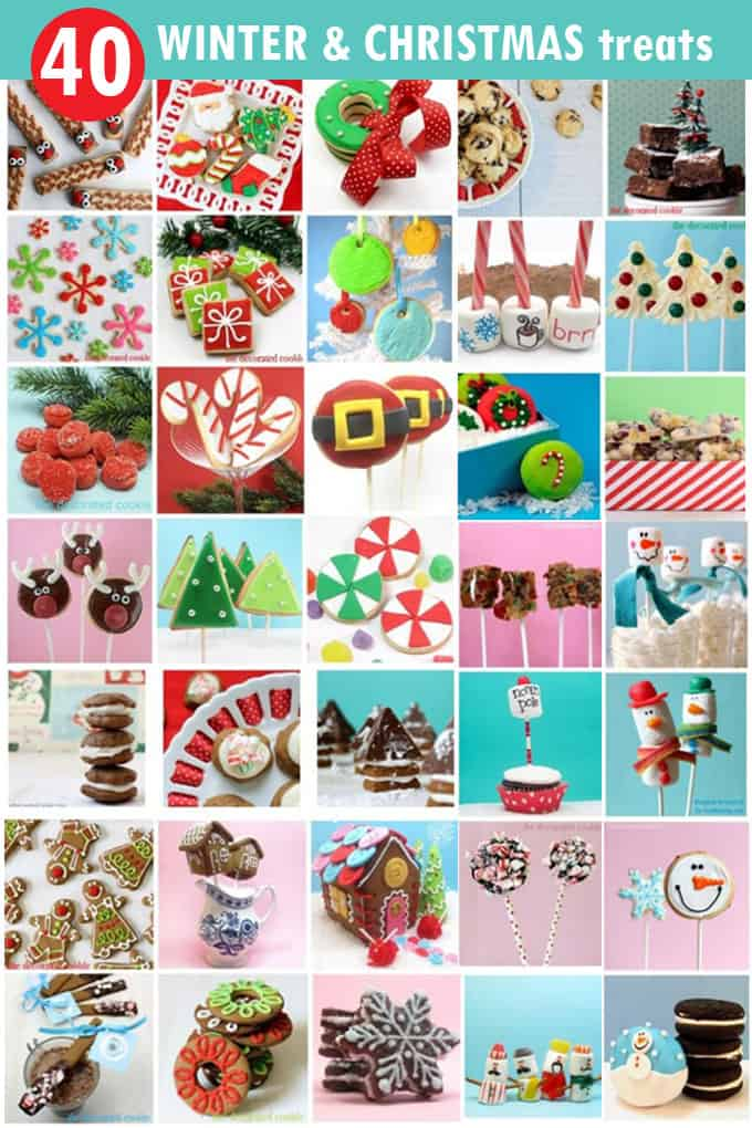 40 CHRISTMAS TREATS: A roundup of winter and Christmas fun food.
