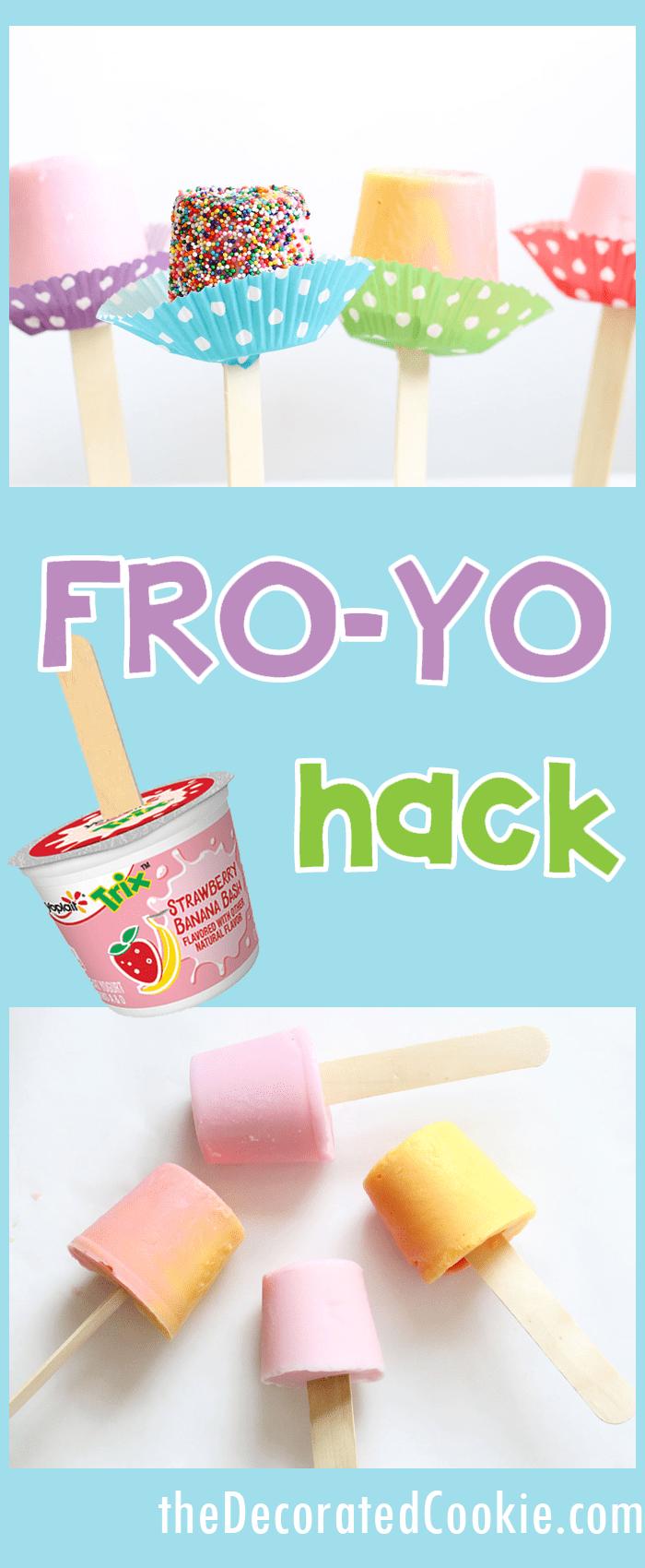 FRO-YO HACK! Easy frozen yogurt pops
