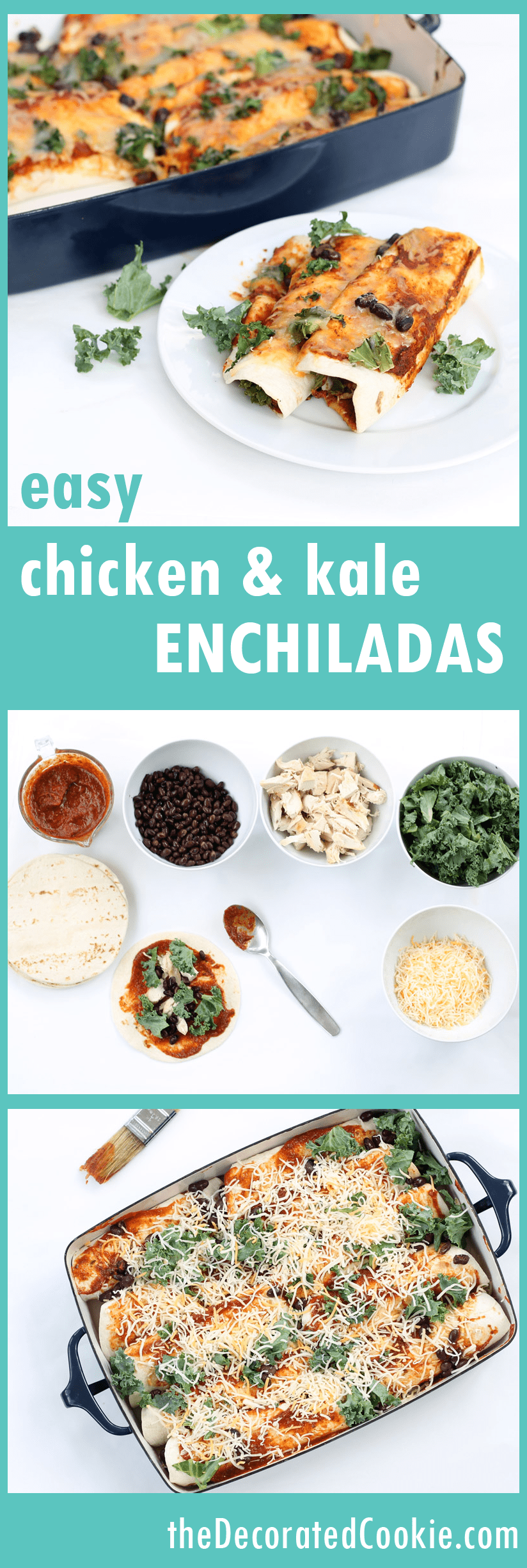 how to make enchiladas: easy chicken and kale enchiladas with black beans, made with 1-minute enchilada sauce
