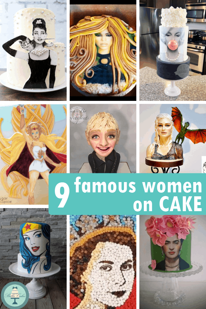 FAMOUS WOMEN ON CAKES -- A roundup of amazing cakes with amazing women from around the web, including Marilyn Monroe, Audrey Hepburn, and Beyonce.