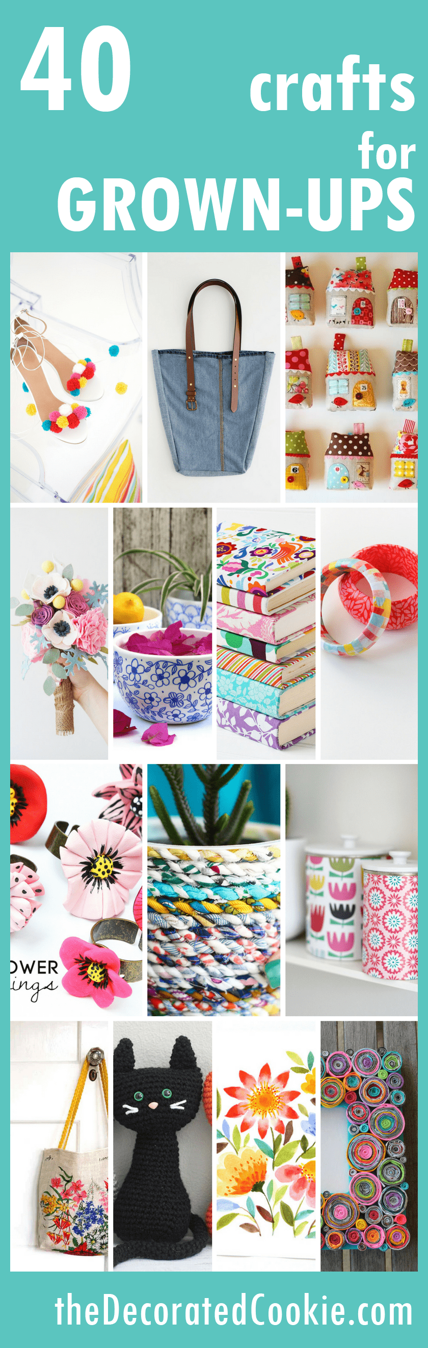 roundup of 40 awesome CRAFTS for grown-ups