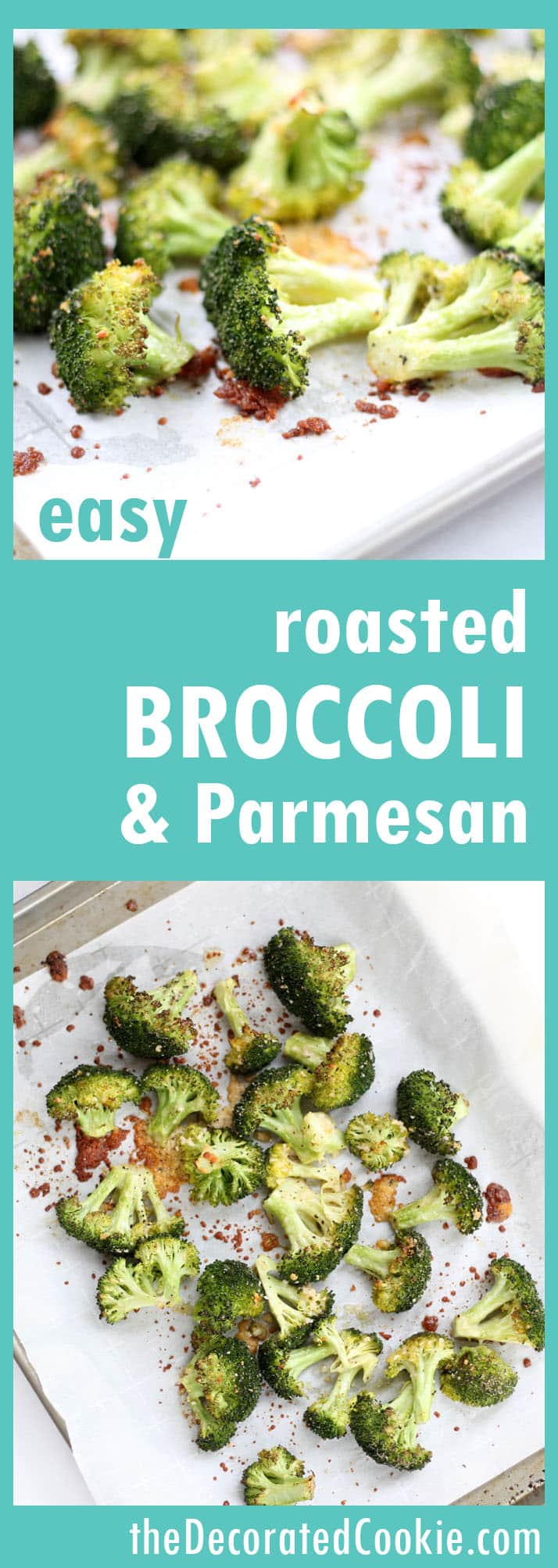 roasted broccoli and Parmesan - EASY side dish