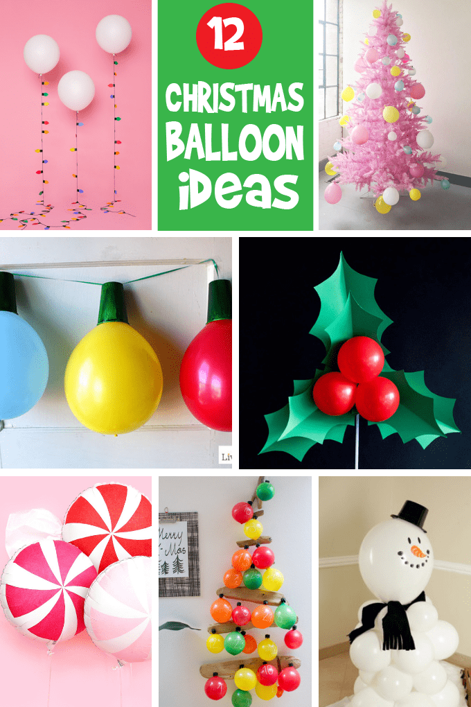 12 Christmas balloons decorations -- DIY Christmas decorations using balloons -- budget-friendly, easy holiday ideas for a festive party