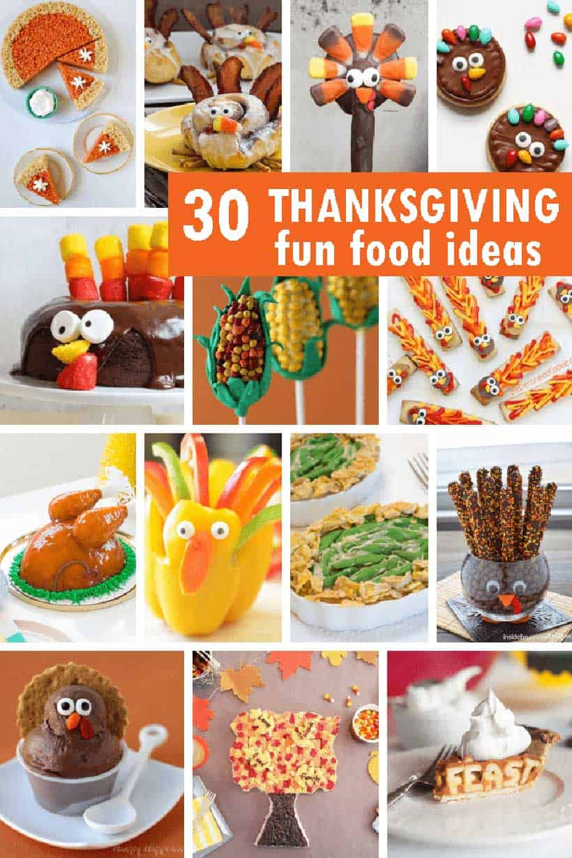 collage of fun food ideas for Thanksgiving