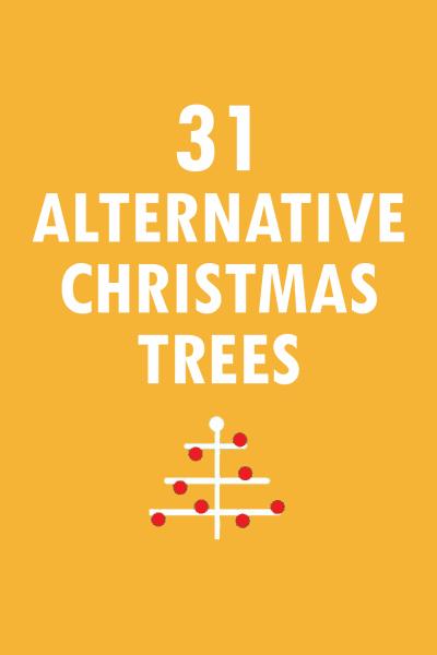 31 alternative Christmas trees