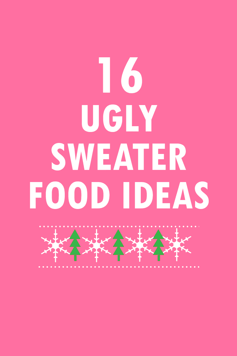 16 ugly sweater food ideas for Christmas