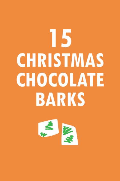 15 Christmas chocolate bark recipes
