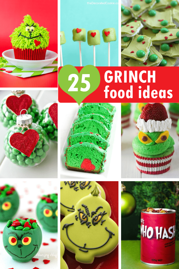 25 Grinch Food Ideas A Roundup Of Fun Food For Your Christmas Party