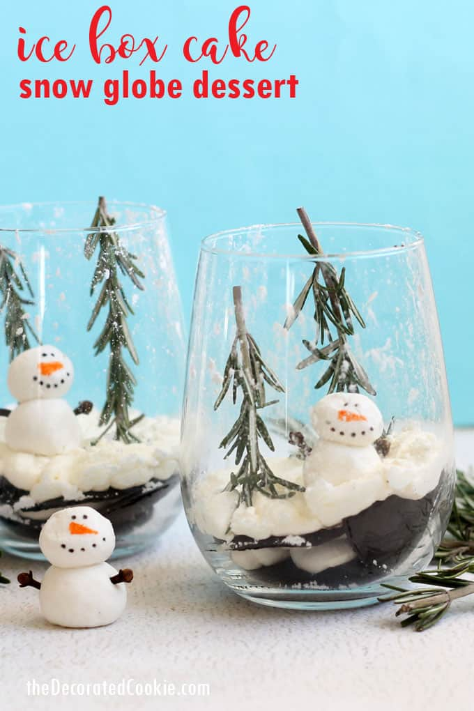 Ice box cake snow globe dessert: Ice box cake dressed up as a snow globe dessert for Christmas. Such an EASY DESSERT to prepare, but it looks phenomenal. #snowglobe #christmas #dessert #easydessert #makeaheaddessert #snowman #iceboxcake