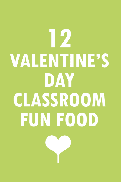 12 Valentine's Day classroom party food crafts