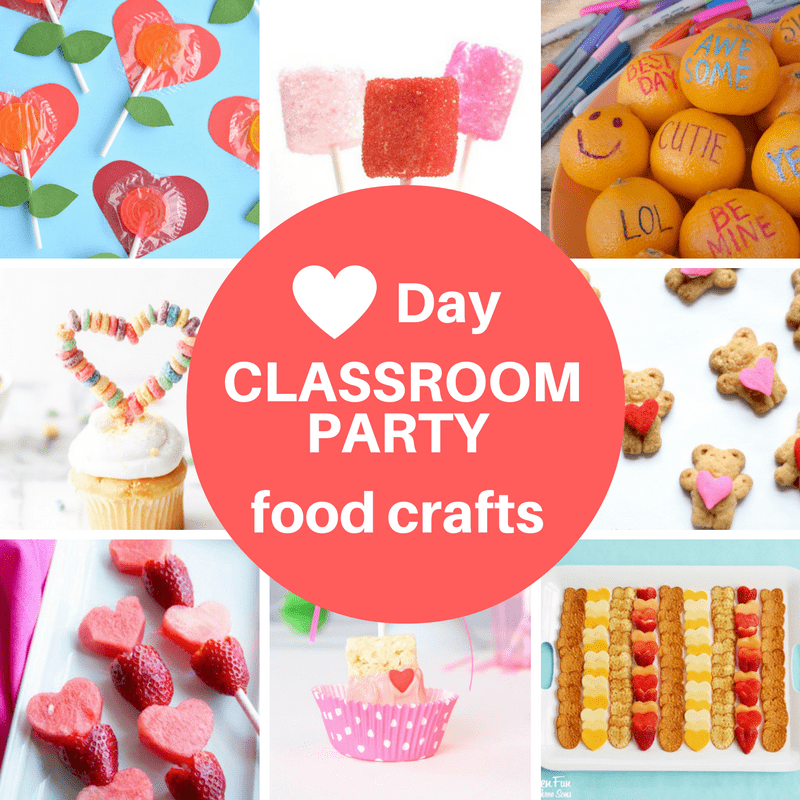 12 Valentine's Day classroom party food crafts -- awesome food crafts KIDS CAN MAKE at their class party