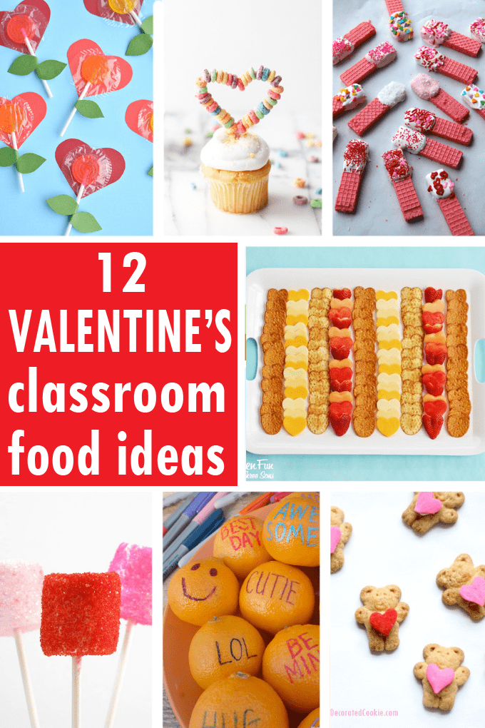 A roundup of 12 VALENTINE'S DAY CLASSROOM PARTY FOOD IDEAS