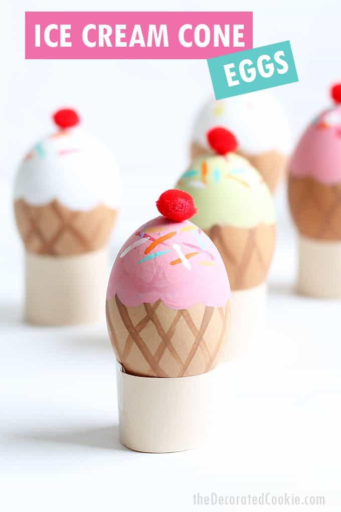 ice cream cone Easter Eggs.