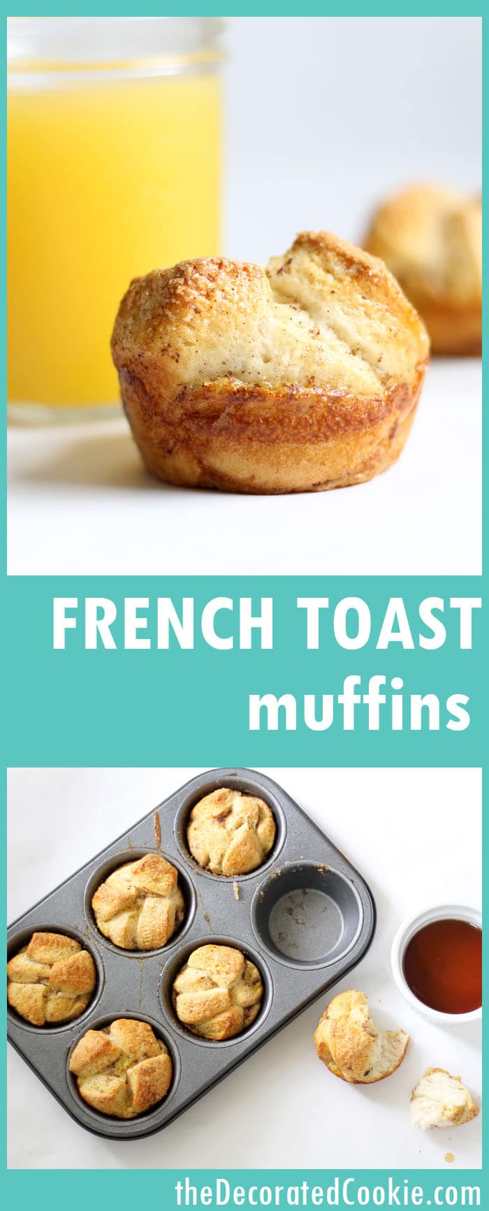 French Toast biscuit muffins -- with video how-tos