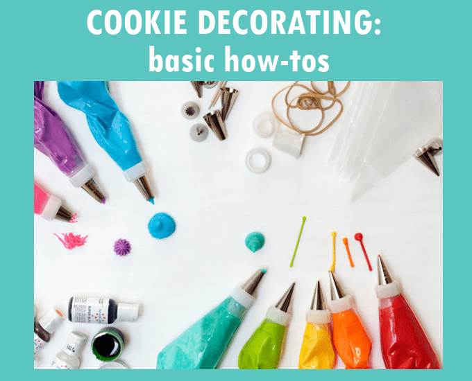 basic cookie decorating how-tos