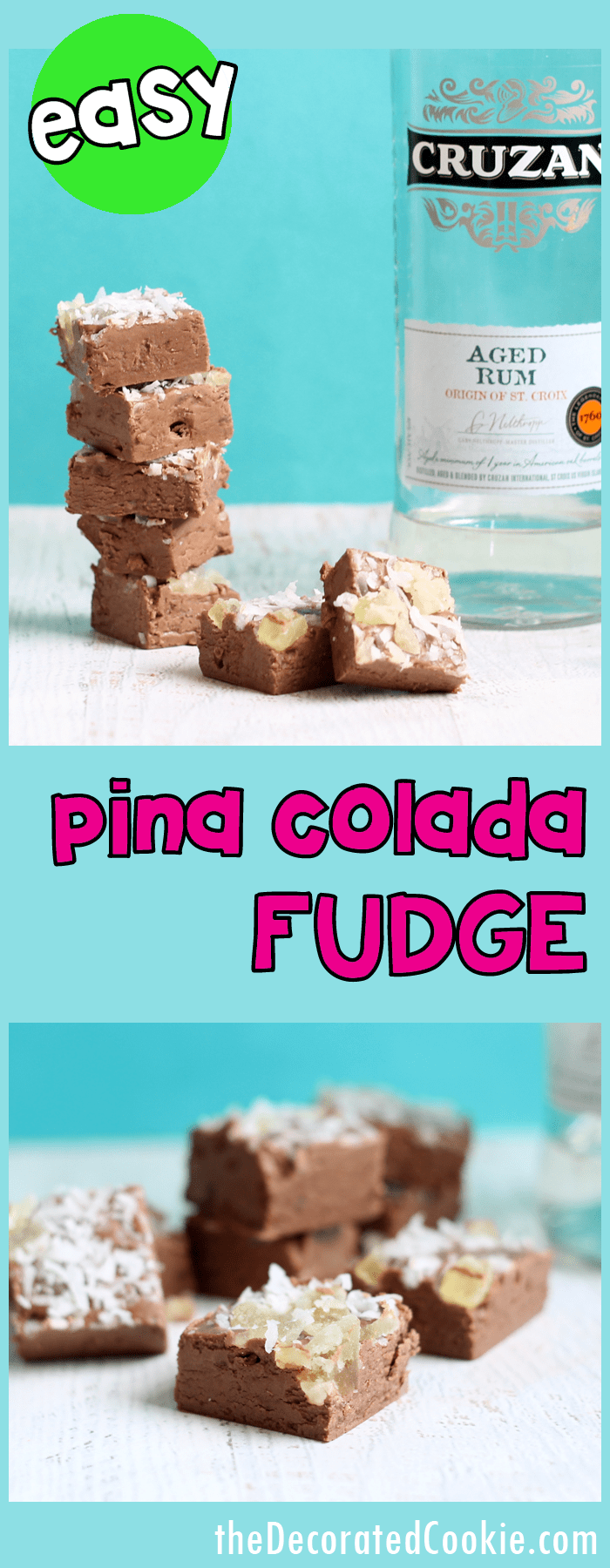 EASY 3-ingredient PINA COLADA fudge -- delicious boozy fudge --strong, adults only