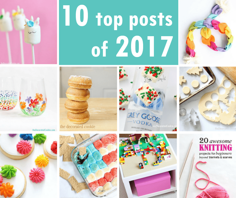My top ten posts of 2017: The ten most popular food and craft posts from my blog.