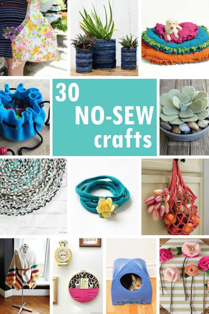 A roundup of 30 no-sew crafts including accessories, home decor, and toys. #NoSew #Crafts #NoSewCrafts