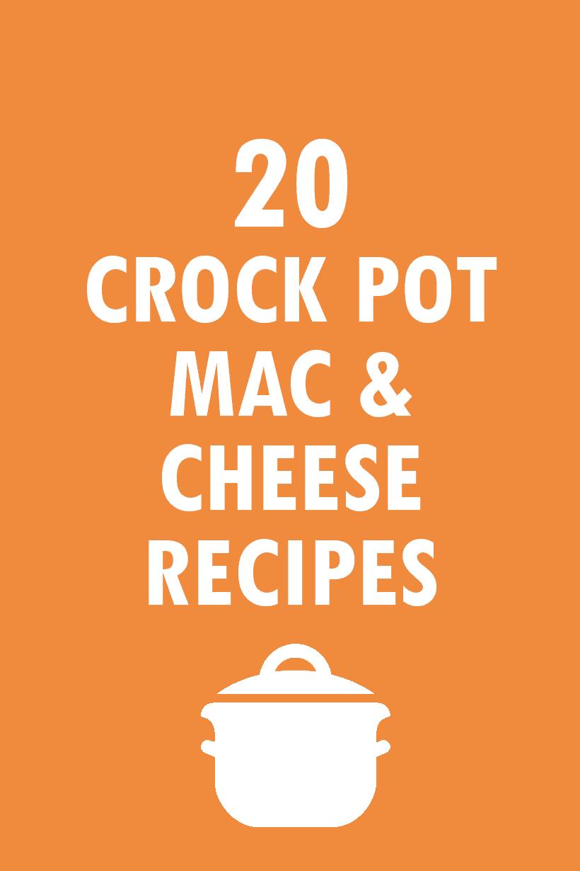 20 Crock pot mac and cheese recipes