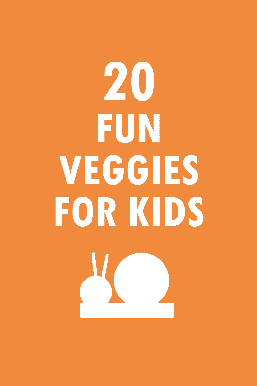 20 fun vegetables for kids
