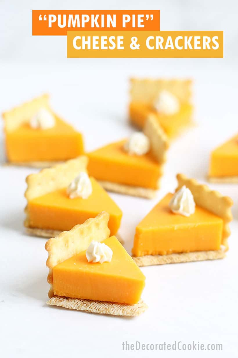 """""""pumpkin pie"""" cheese and crackers Thanksgiving appetizer"""